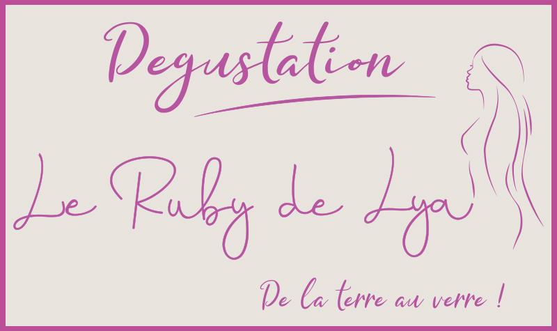 Le Ruby de Lya - Cave à vin & Dégustation